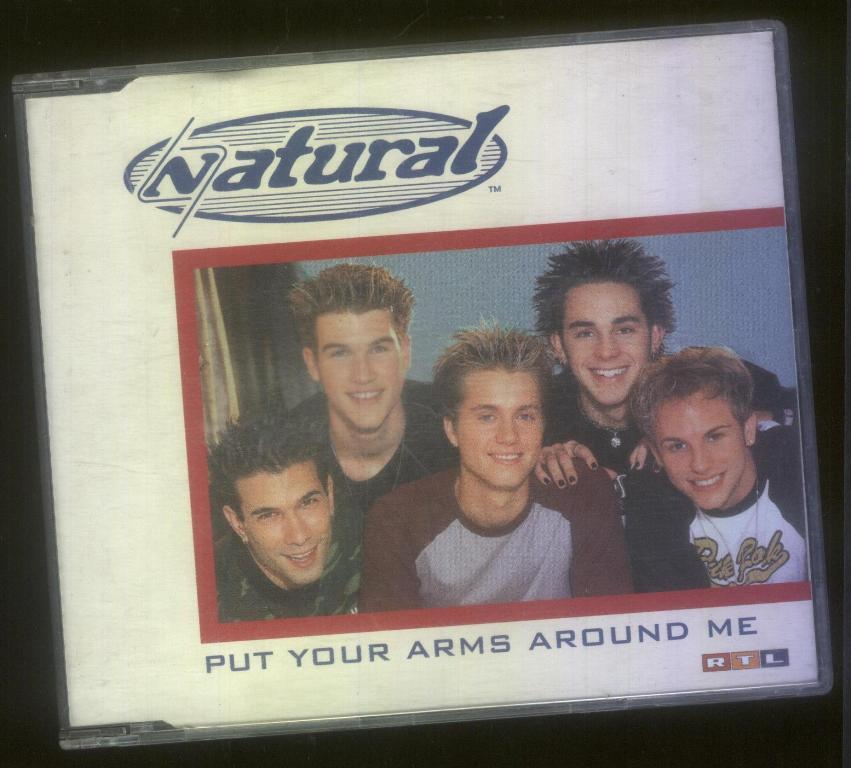 Natural - Put Your Arms Around Me 单曲  欧洲版 [CD]