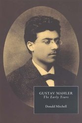 【预订】Gustav Mahler: The Early Years