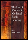 【预订】The Use of Models in Medieval Book Painting