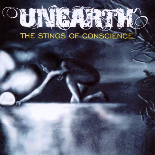 Stings of Conscience Unearth 碟 H25