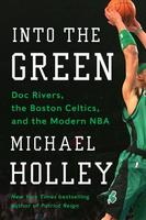 查看【预售】Into the Green: Doc Rivers, the Boston Celtics, and价格